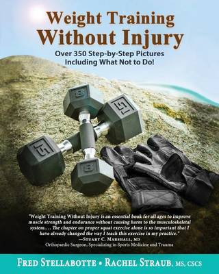 Weight Training Without Injury - Fred Stellabotte