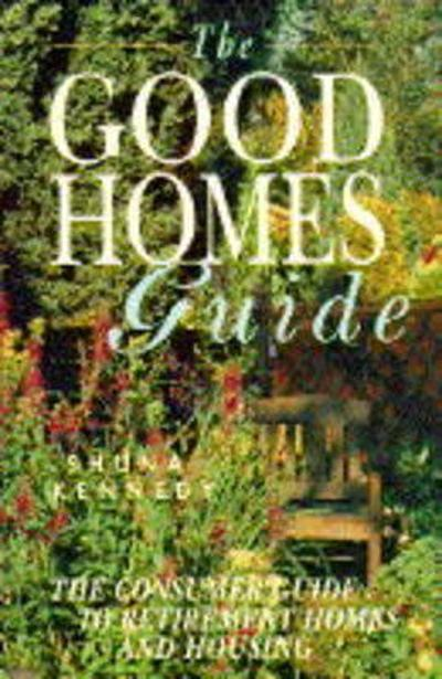 The Good Homes Guide - Shuna Kennedy