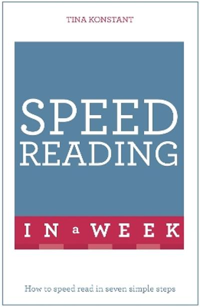 Speed Reading In A Week - Tina Konstant