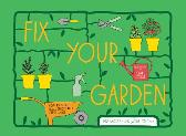 Fix Your Garden - Jane Moseley Jackie Strachan Claire Rollet