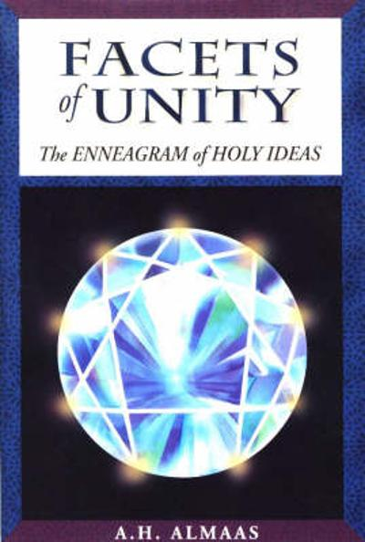 Facets Of Unity - A. H. Almaas