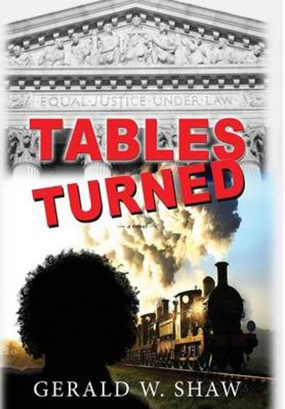 Tables Turned - Gerald W Shaw