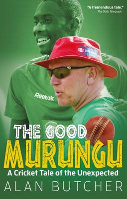 The Good Murungu? - Alan Butcher