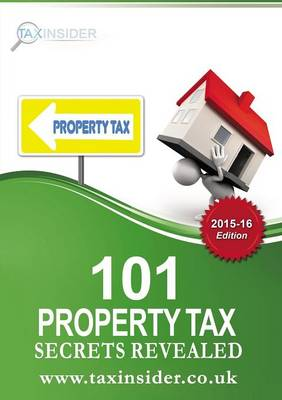 101 Property Tax Secrets Revealed 2015/16 - Jennifer Adams