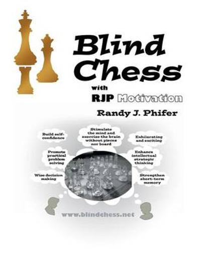 Blind Chess - Randy J Phifer
