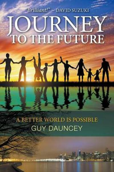 Journey to the Future - Guy Dauncey