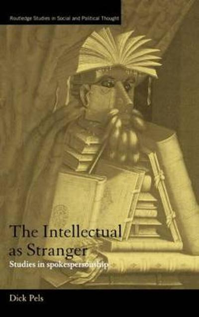 The Intellectual as Stranger - Dick Pels