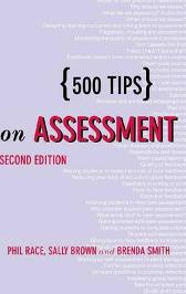 500 Tips on Assessment - Sally Brown Phil Race Brenda Smith