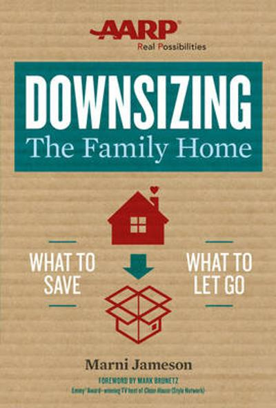 Downsizing The Family Home - Marni Jameson