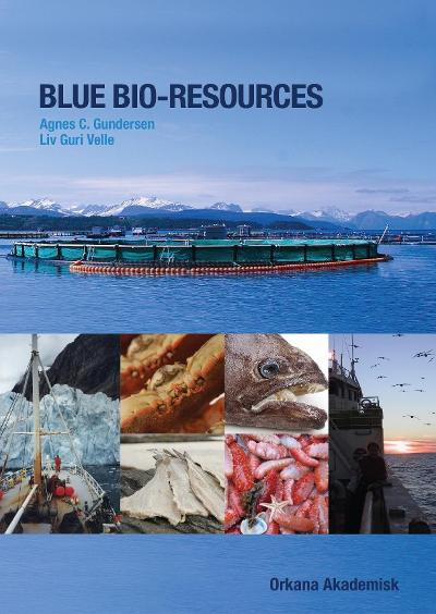 Blue bio-resources - Agnes C. Gundersen
