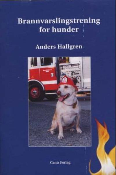 Brannvarslingstrening for hund - Anders Hallgren