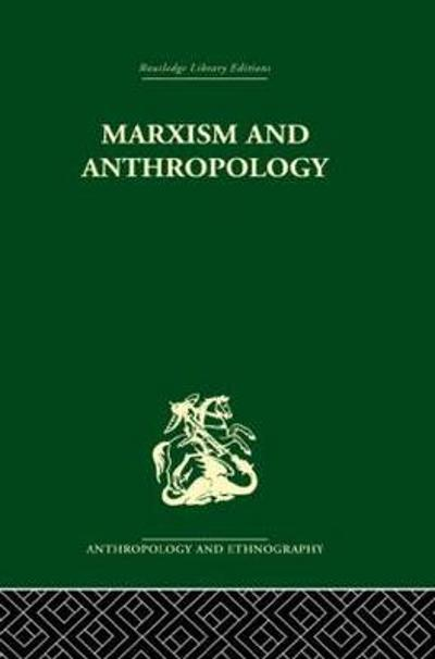 Marxism and Anthropology - Maurice Bloch