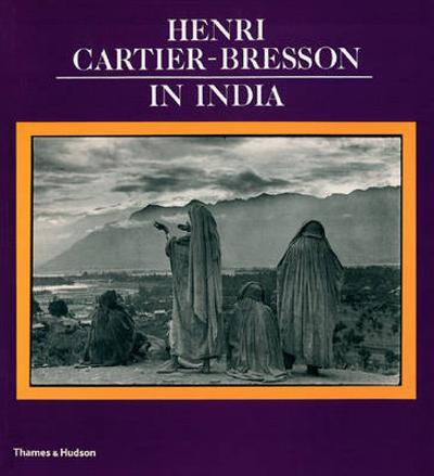 Henri Cartier-Bresson in India -