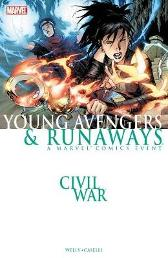 Civil War: Young Avengers & Runaways (new Printing) - Zeb Wells Stefano Caselli