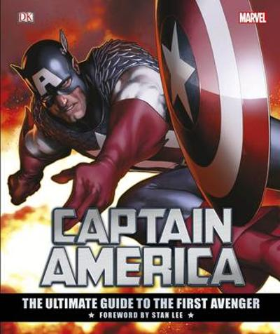 Captain America The Ultimate Guide to the First Avenger - Matt Forbeck