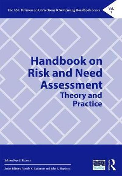 Handbook on Risk and Need Assessment - Faye S. Taxman