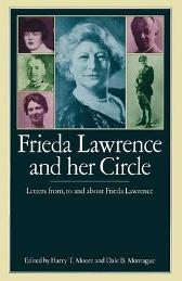 Frieda Lawrence and her Circle - Harry T. Moore Dale B. Montague