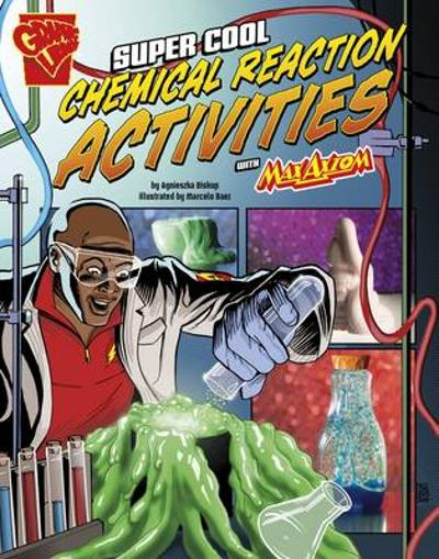 Super Cool Chemical Reaction Activities with Max Axiom - Agnieszka Biskup
