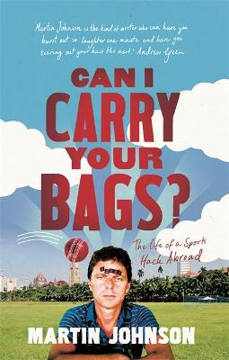 Can I Carry Your Bags? - Martin Johnson