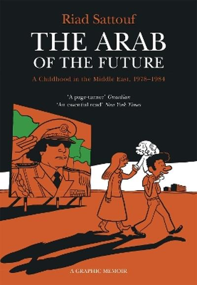 The Arab of the Future - Riad Sattouf