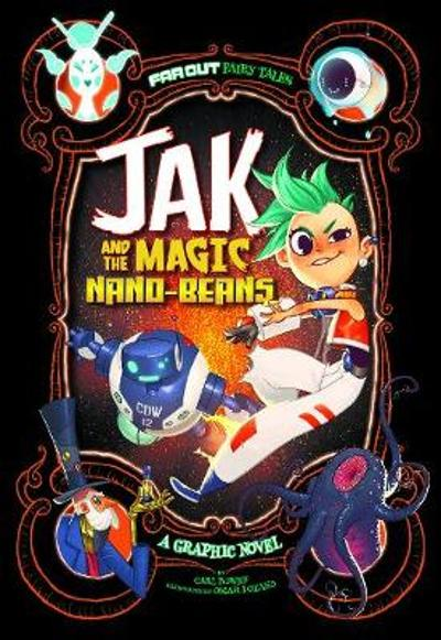 Jak and the Magic Nano-beans - Carl Bowen