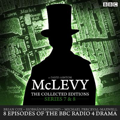 McLevy: The Collected Editions: Series 7 & 8 - David Ashton