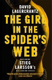 The Girl in the Spider's Web - David Lagercrantz George Goulding