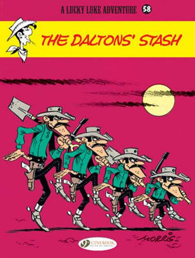 Lucky Luke Vol.58: the Daltons Stash - Morris