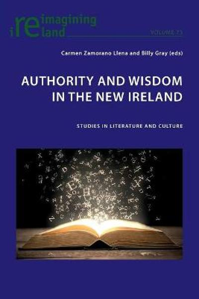 Authority and Wisdom in the New Ireland - Carmen Zamorano Llena
