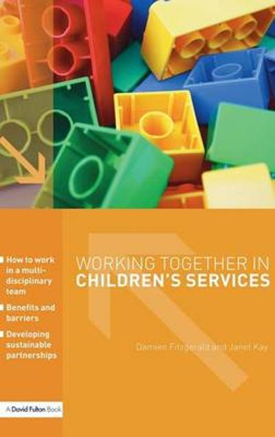 Working Together in Children's Services - Janet Kay