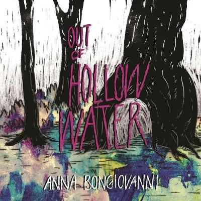 Out of Hollow Water - Anna Bongiovanni