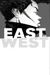 East of West Volume 5: All These Secrets - Jonathan Hickman Nick Dragotta Frank Martin Rus Wooton