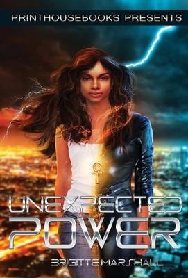 Unexpected Power - Brigitte M Marshall