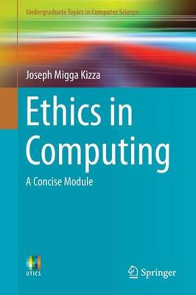 Ethics in Computing - Joseph Migga Kizza