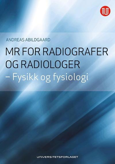 MR for radiografer og radiologer - Andreas Abildgaard