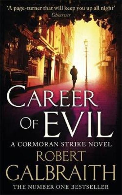 Career of evil - Robert Galbraith