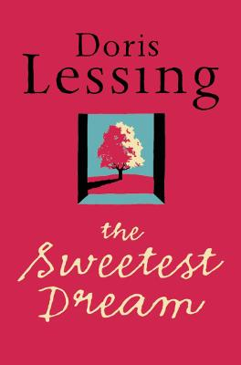 The sweetest dream - Doris Lessing
