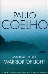 Manual of the warrior of light - Paulo Coelho Margaret Jull Costa