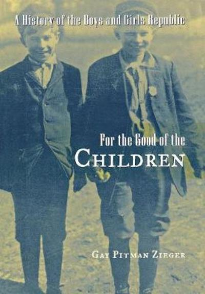 For the Good of the Children - Gay Pitman Zieger