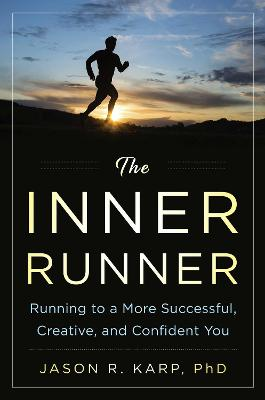The Inner Runner - Jason R. Karp