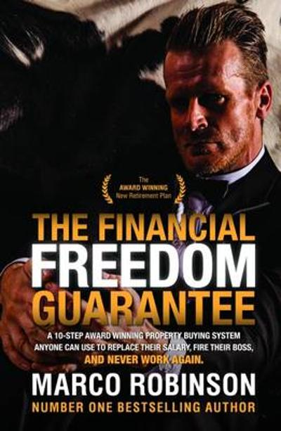 The Financial Freedom Guarantee - Marco Robinson