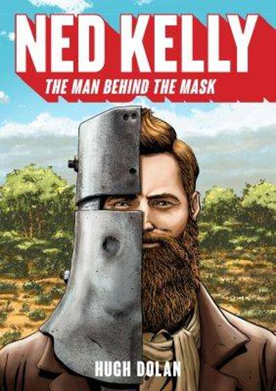 Ned Kelly - Hugh Dolan