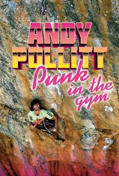 Punk in the Gym - Andy Pollitt