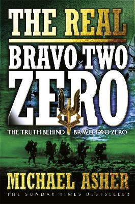 The real bravo two zero - Michael Asher