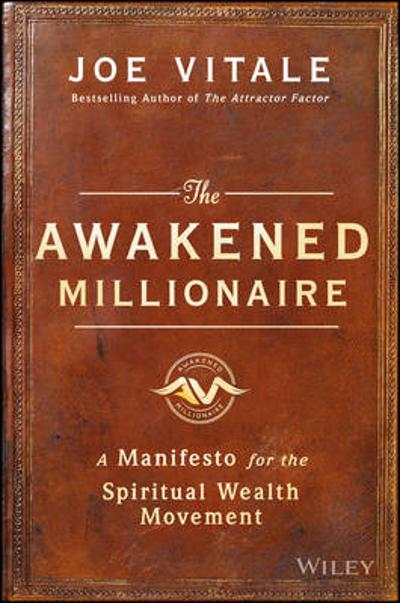 The Awakened Millionaire - Joe Vitale