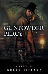 Gunpowder Percy - Grace Tiffany