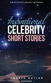 Inspirational Celebrity Short Stories - Angela Butler