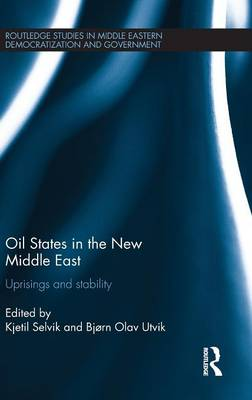 Oil States in the New Middle East - Bjorn Olav Utvik