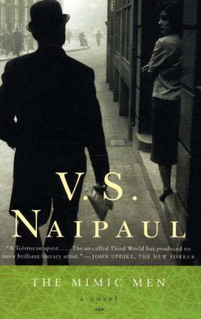 The mimic men - V.S. Naipaul