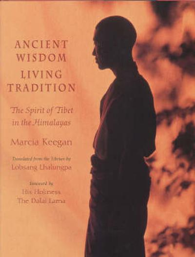 Ancient Wisdom, Living Tradition - Marcia Keegan